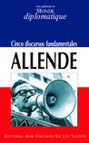 Allende, cinco discursos fundamentales