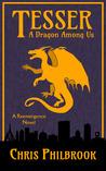 Tesser: A Dragon Among Us (A Novel of the Reemergence #1)