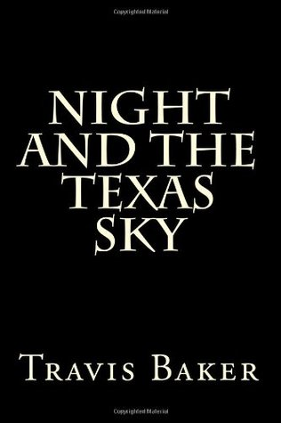Night and the Texas Sky