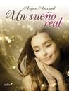 Un sueño real by Megan Maxwell