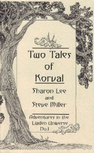 Two Tales of Korval by Sharon Lee
