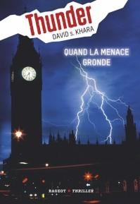 Quand la Menace Gronde (Thunder, #1)