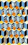 Mr Penumbra's 24 Hour Bookstore (Mr. Penumbra's 24-Hour Bookstore, #1)