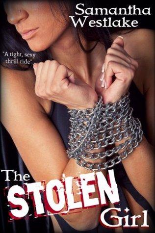 The Stolen Girl(Wild Roads MC 1)