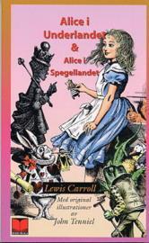Alice i underlandet & Alice i spegellandet