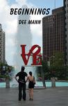 Beginnings by Dee Mann