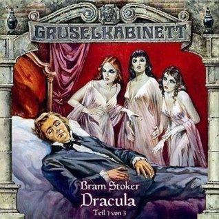Gruselkabinett 17 - Dracula (Teil 1 von 3)