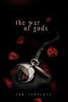 The War of Gods (A Welcome to the Underworld Novel, #3)