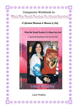 Workbook Companion for What The Torah Teaches Us About Survival