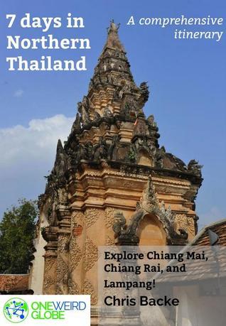 7 Days in Northern Thailand - a One Weird Globe