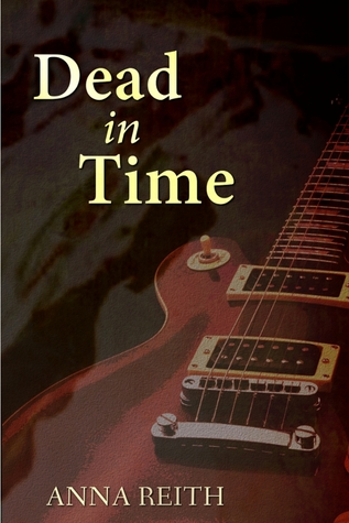 Dead in Time by Anna Reith