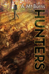 Hunters by A.M. Burns