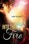 Into The Fire (The Replacement Guitarist #3)