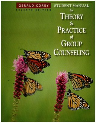Student Manual For Coreys Theory And Practice Of Group Counseling