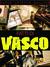 Fatti di Vasco