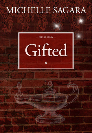 Gifted by Michelle Sagara