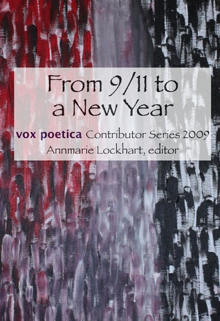 from-9-11-to-a-new-year-vox-poetica-contributor-series-2009