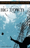 Big Town By Stephens Gerard Malone border=