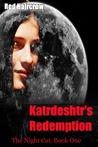 Katrdeshtr's Redemption (The Night Cat, #1)