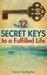 The 12 Secret Keys to a Ful...
