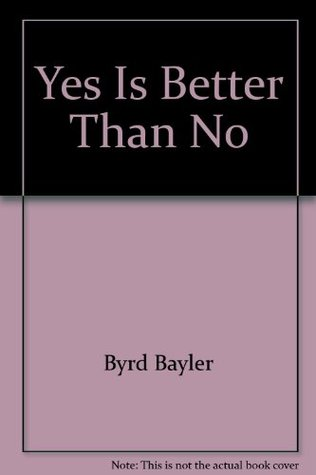 yes-is-better-than-no