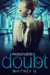Reasonable Doubt Volume 2 (Reasonable Doubt, #2) by Whitney Gracia Williams