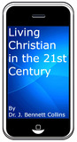 Living Christian in the 21st Century