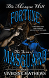 The Mosque Hill Fortune (The Sons of Masguard, #1)