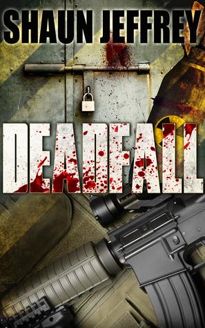 Ebook Deadfall by Shaun Jeffrey TXT!
