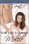 For the Love of Mollie (Sweet & Sinful #1)