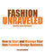 Fashion Unraveled - How to ...