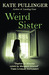 Weird Sister by Kate Pullinger