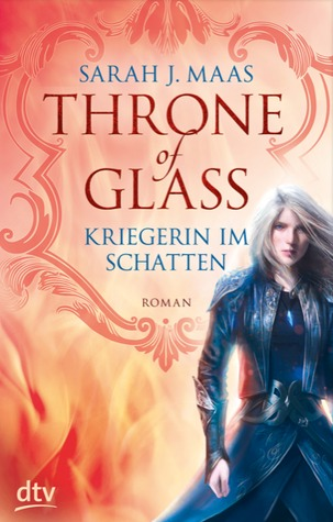 Kriegerin im Schatten (Throne of Glass, #2)