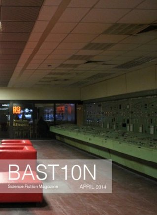 bastion-science-fiction-magazine-issue-1-april-2014