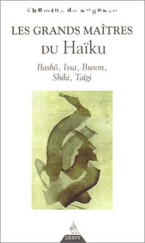 grands maitres du haiku les