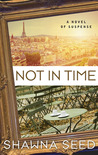 Not In Time (Lost Art Investigations, #1)