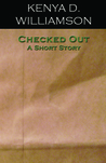 Checked Out: A Short Story