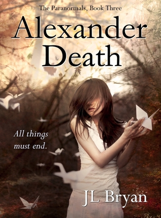 Alexander Death by J.L. Bryan
