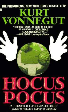 Hocus Pocus by Kurt Vonnegut Jr.