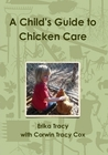 A Child's Guide to Chicken Care