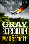 Gray Retribution (Tom Gray, #4)