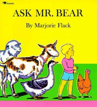 Ask Mr. Bear[ ASK MR. BEAR ] by Flack, Marjorie (Author) Aug-01-71[ Paperback ]