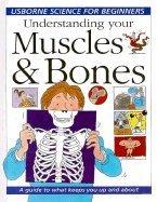 Understanding Your Muscles & Bones
