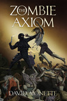 The Zombie Axiom (In the Time of the Dead Trilogy, #1)