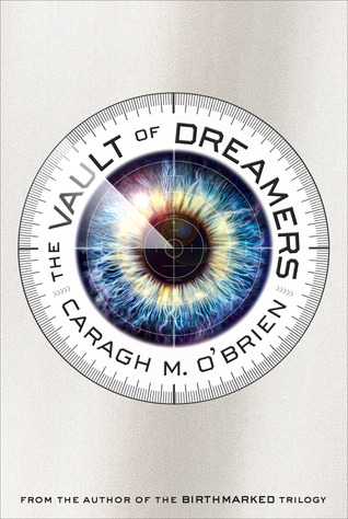 The Vault of Dreamers by Caragh M. O'Brien thumbnail