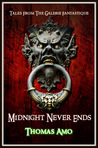 Midnight Never Ends