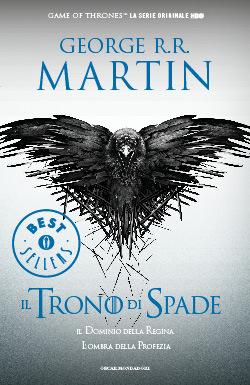 Il trono di spade: Il dominio della regina - L'ombra della profezia (Le cronache del ghiaccio e del fuoco, #4)