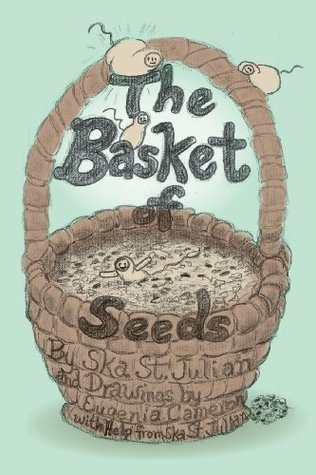 The Basket of Seeds