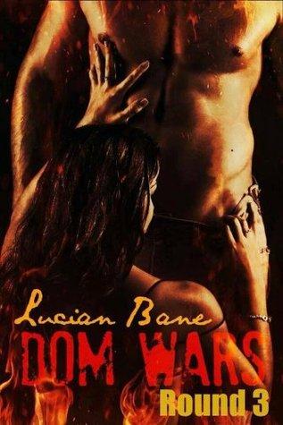 Dom Wars: Round Three