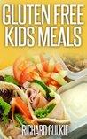 Gluten Free Kids Meals